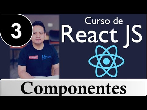 Curso de React.js  desde cero [ Tutorial React.js ] - Componentes #3 thumbnail