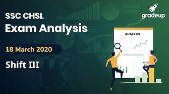 SSC CHSL Exam Analysis 2019 (18 March 2020, 3rd Shift) | SSC CHSL Tier 1 2019 Question Discussion