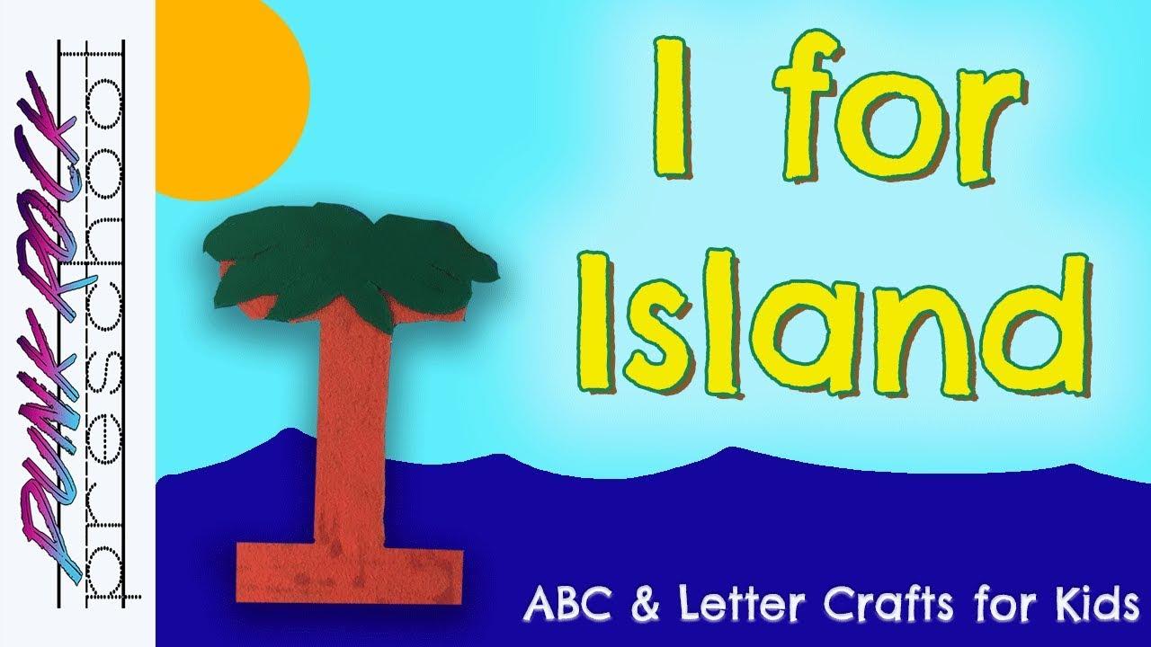letter i for island fun preschool crafts for kids best preschool activities for kids