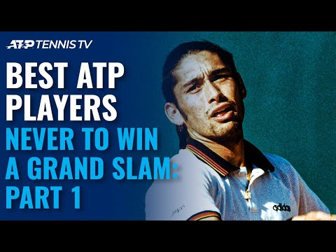 Best players to never win a singles slam: Part 1