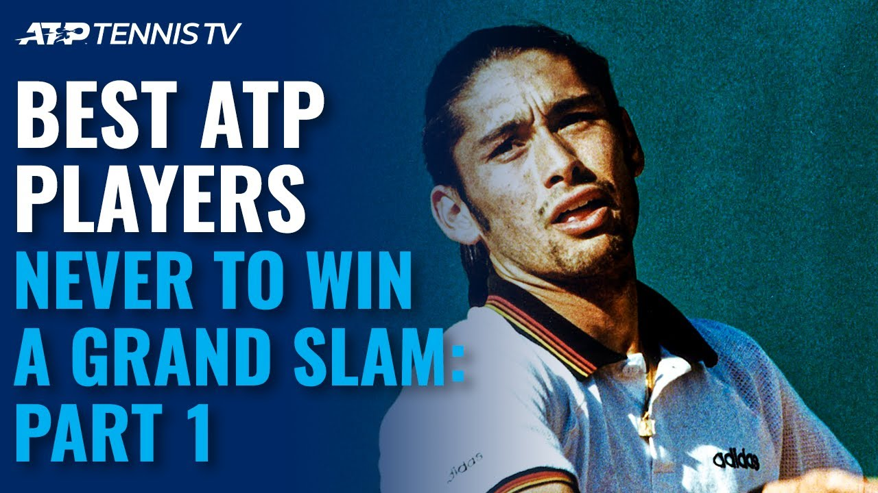 Best Tennis Players Never To Win A Grand Slam: Part 1