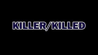 Killer/Killed - cortometraggio realizzato in quarantena
