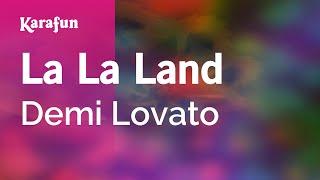 Karaoke La La Land - Demi Lovato * Mp3