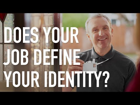 Does Your Job Define Your Identity? You and Your Work