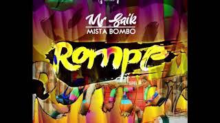 Mr Saik - Mista Bombo -  ROMPE