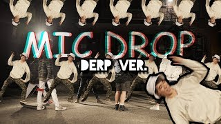 [DERPKSQUAD] BTS (방탄소년단) - MIC Derp | Derp Version by 2KSQUAD
