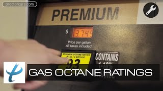 What are Octane Ratings? Gas Octane Ratings Explained -- Fuel Types, Premium Gas & Ethanol