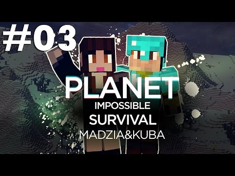 Planet Impossible Survival Minecraft /w Kuba #03