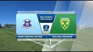 MultiChoice Diski Shield | Maritzburg United vs Golden Arrows