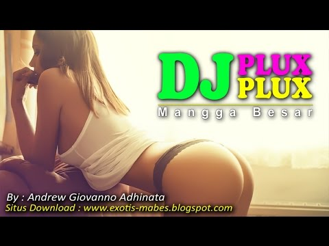 Dugem House Musik Nonstop Remix Indo Hits 1 Terbaru 2015 - DJ PLUX PLUX