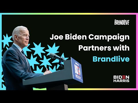 Joe Biden Campaign Partners with Brandlive