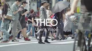 THEO User's Voice (Long ver.)