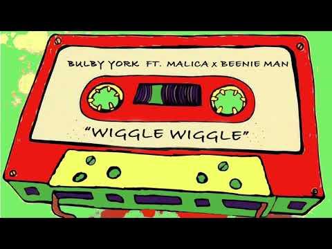 BulbyYork 'Wiggle Wiggle' ft. Malica+Beenie Man