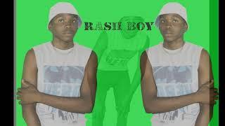Rash Boy_-_Tunapari__Prod by Adasco M2 M'bad