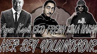 Killa Hakan feat Eko Fresh & Ayaz Kapli - Hersey Yolundadır Sözleriyle HD