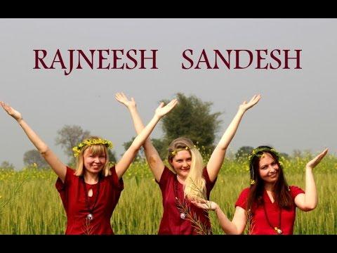 Rajneesh Sandesh XXXVI : A Shangrila in the Shangrila