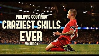 Philippe Coutinho - Craziest Skills Ever | Volume 1 | HD