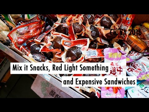 TRAVEL VLOG CHINA: Mix it Snacks, Red Light Something and Expensive Sandwiches // 怎么买小吃,红灯区还有贵的三明治