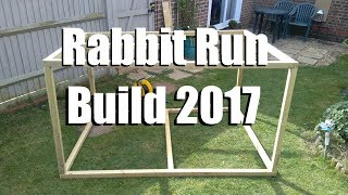 Rabbit Run Build (for beginners) - April 2017