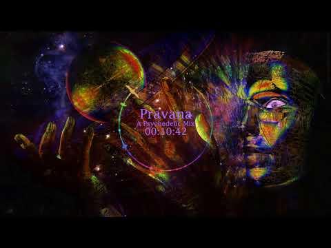 Pravana - A Psychedelic Mix