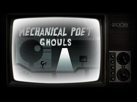 Mechanical Poet ▪ 2008 ▪ Ghouls (Single Version)