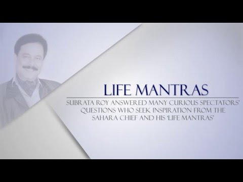 Life Mantras to Succeed in Professional Life by Subrata Roy