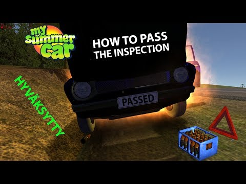 How to pass the inspection | My Summer Car