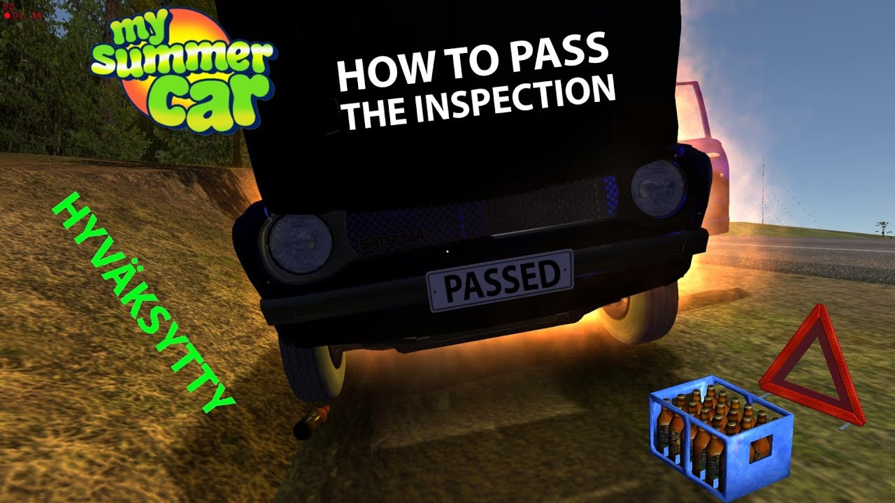 How To Pass The Inspection My Summer Car Youtube