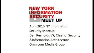 April 2015 NY Info Security Meetup - Fireside Chat with Dan Reynolds