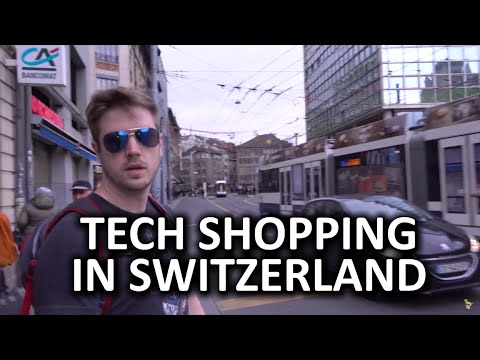 Tech Shopping Around the World - Switzerland
