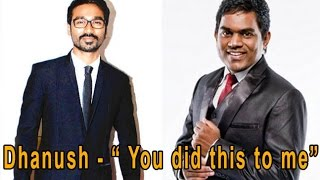 "Dhanush - ""You did this to me"" - Yuvan Shankar Raja - Yaakkai Audio Launch 