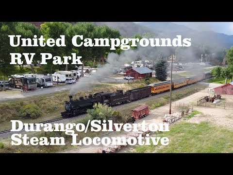 United Campgrounds RV Park, Durango, Colorado - Durango & Silverton Steam Locomotive