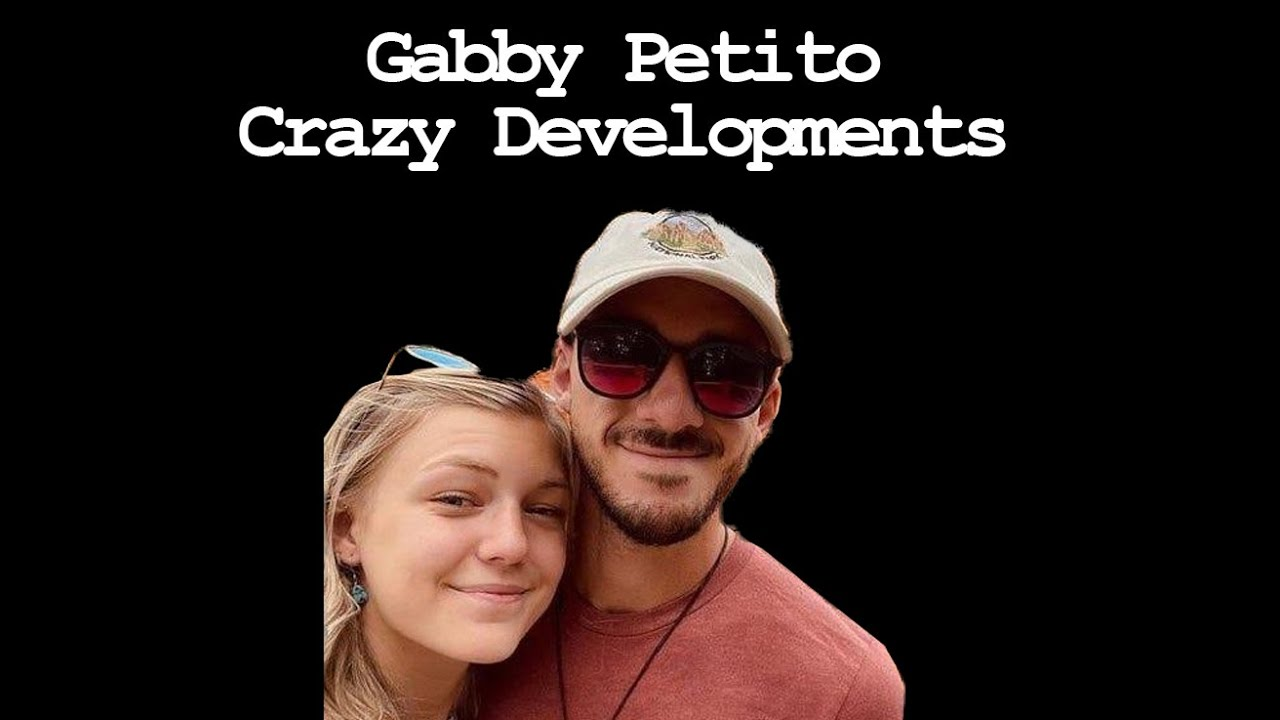 Download Missing Gabby Petito - Crazy Developments - Call In
