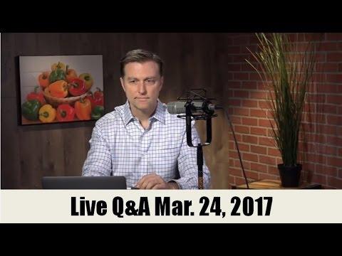 Dr. Eric Berg Q&A March 24, 2017 (9am EST)