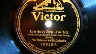 Paul Whiteman - Everybody Step - Fox Trot - 1921