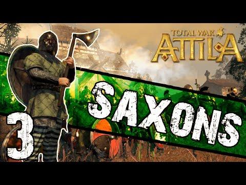 Total War: Attila - Saxon Campaign #3 ~ Southern Saxons!