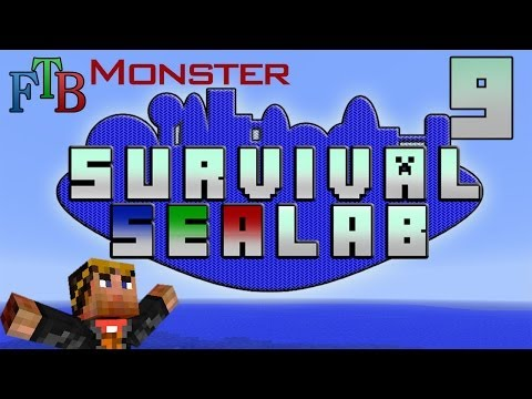 FTB Monster ♦ Survival Sealab ♦ 09 [Glass Production and Coral Reef']