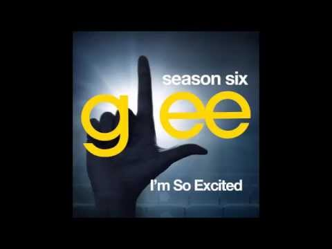 Glee - I'm So Excited (DOWNLOAD MP3+FULL PERFORMANCE)