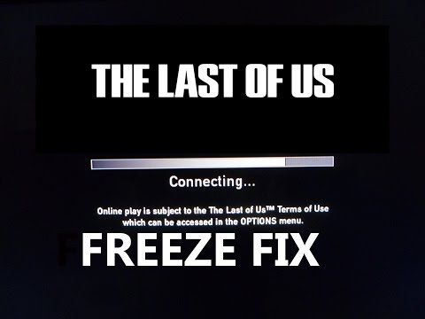 HOW TO FIX THE LAST OF US CONNECTING FREEZE 2016