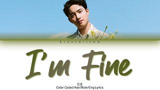 "D.O (EXO) - ""I'm Fine"" Lyrics (Han/Rom/Eng)"