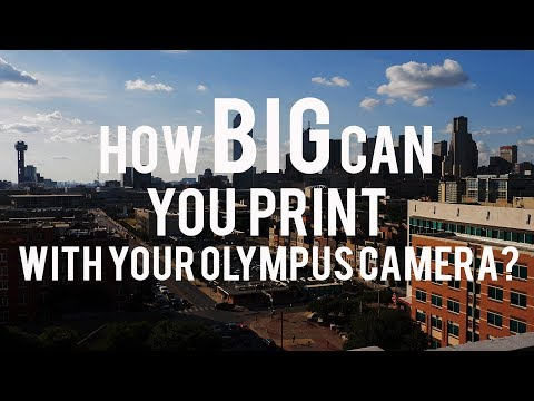 Printing big from Micro Four Thirds