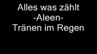 Aleen - Tränen im Regen (Alles Was Zählt Soundtrack)