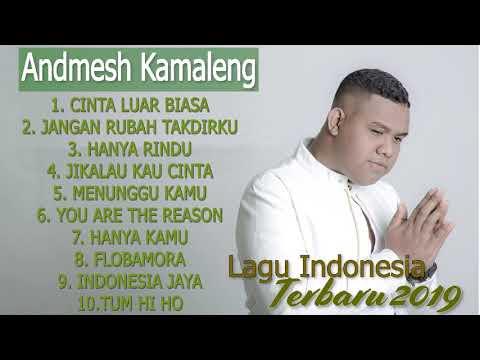 10-lagu-terbaik-andmesh-kamaleng-full-album-lagu-indonesia-terbaru-2019-terpopuler-saat-ini