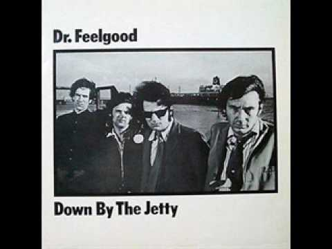 Dr  Feelgood   Down By The Jerry 1974