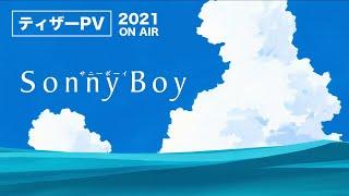 Watch Sonny Boy  Anime Trailer/PV Online