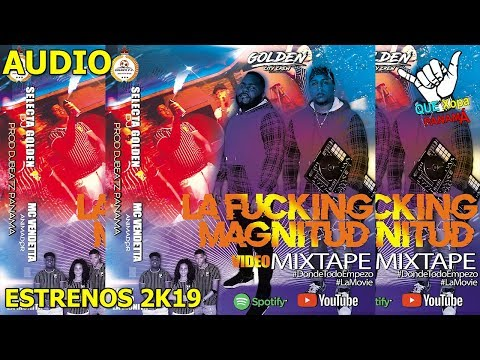 LA FUCKING MAGNITUD - GOLDEN CITY CREW [AUDIO OFICIAL ] #ESTRENOS2K19
