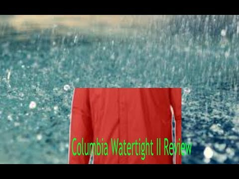 Columbia Watertight II Review