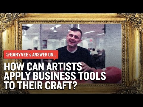How Can Artists Apply Business Tools To Their Craft?