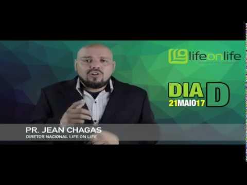 Dia D - Pr. Jean Chagas | Life on Life Brasil