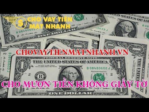 Cho Mượn Tiền Không Giấy Tờ | Cho Vay Tiền Mặt Nhanh